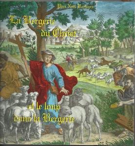 Le loup dans La Bergerie Du Christ, Padre Noel Barbara
